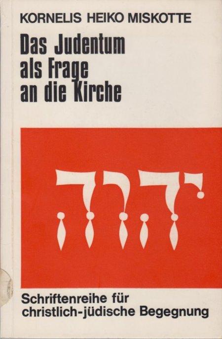 Miskotte – Das Judentum als Frage an die Kirche.jpg