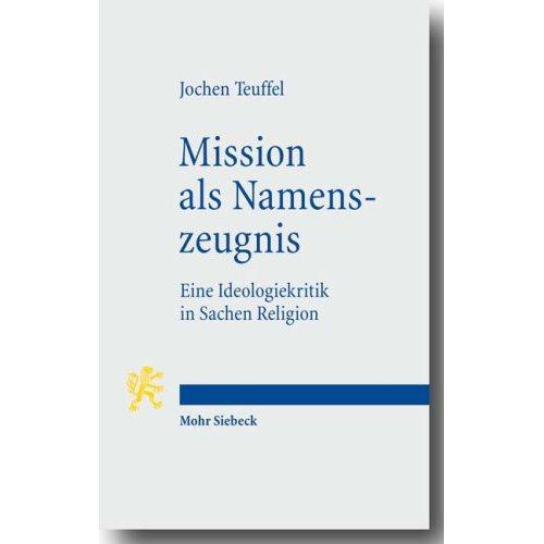 Mission als Namenszeugnis