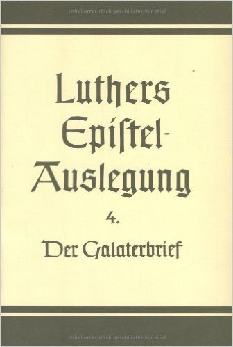 Luther - Galaterbrief