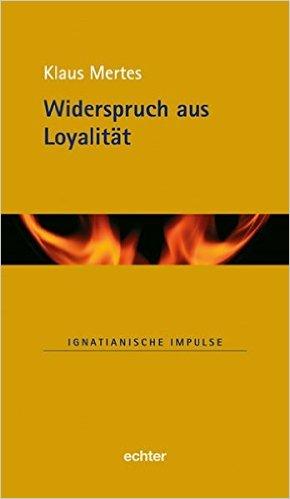 Widerspruch aus Loyalität