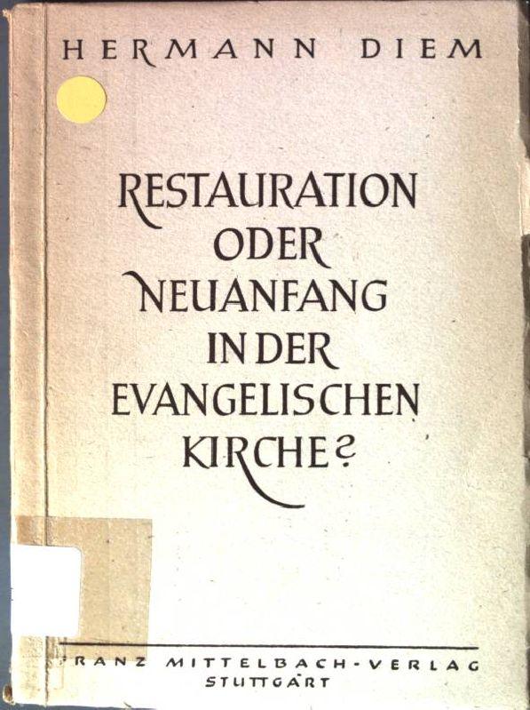 Restauration oder Neuanfang