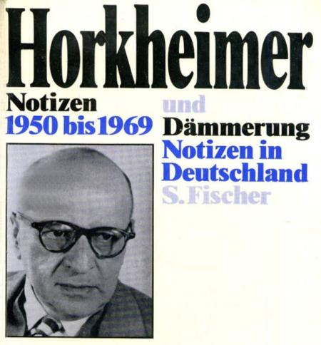Horkheimer Notizen