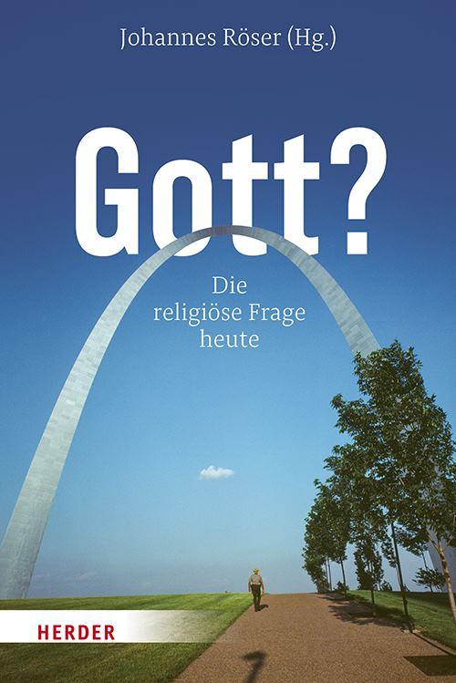 gott-die-religioese-frage-heute
