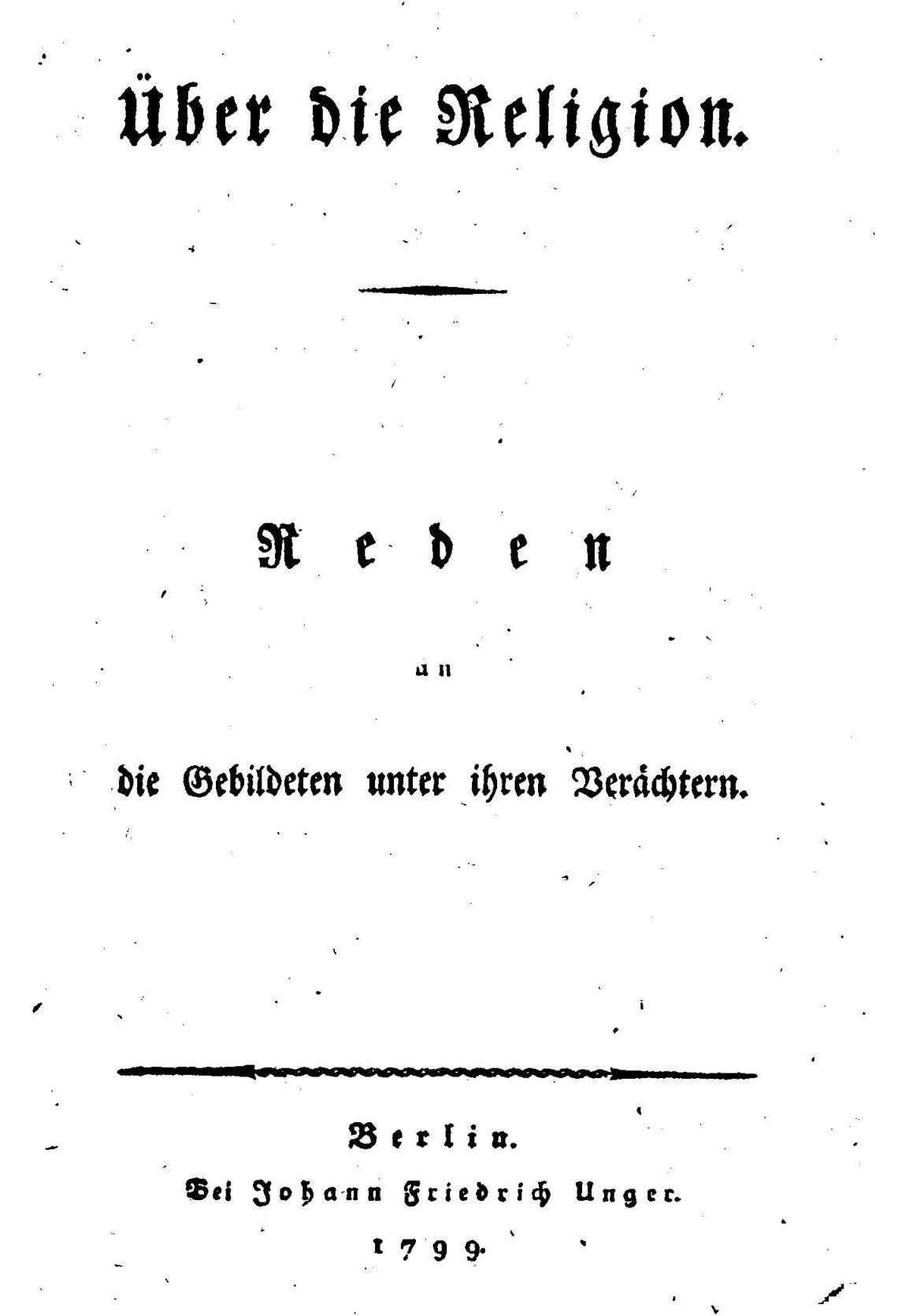 Schleiermacher - Über die Religion (1799)