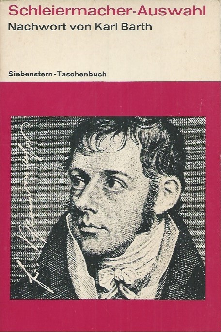 Schleiermacher-Auswahl-mit-einem-Nachwort-von-Karl-Barth-1968
