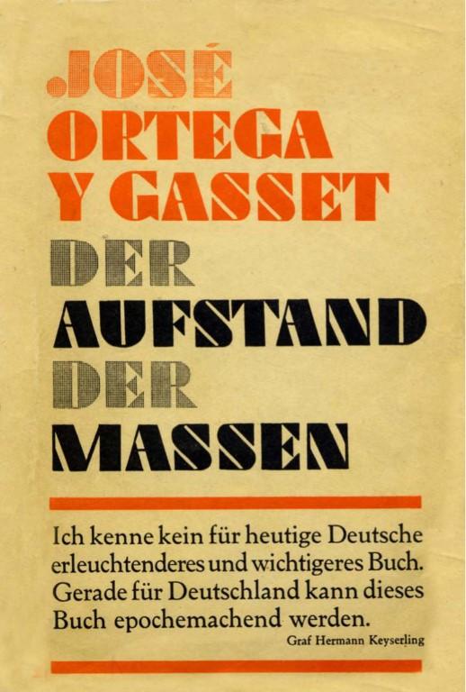 Ortega y Gasset - Der Aufstand der Massen (DVA)