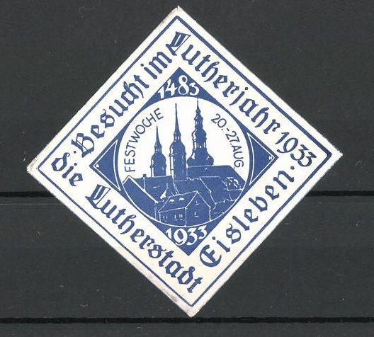 Reklamemarke-Besucht-im-Lutherjahr-1933-die-Lutherstadt-Eisleben
